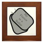 My Fiance is a Sailor dog tag Framed Tile