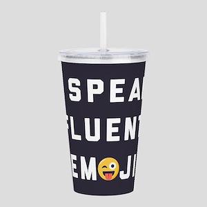 I Speak Fluent Emoji Acrylic Double-wall Tumbler
