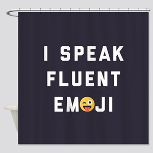 I Speak Fluent Emoji Shower Curtain