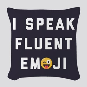 I Speak Fluent Emoji Woven Throw Pillow
