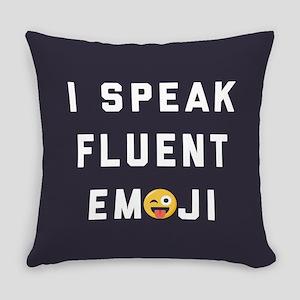 I Speak Fluent Emoji Everyday Pillow