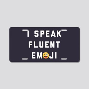 I Speak Fluent Emoji Aluminum License Plate