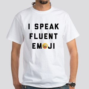 I Speak Fluent Emoji White T-Shirt