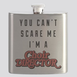 You Can't Scare Me I'm A Choir Director Flask