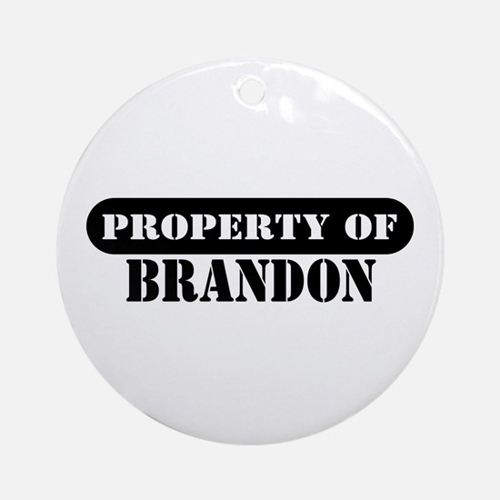 Property of Brandon Ornament (Round)