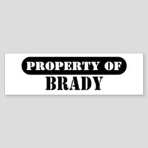 Property of Brady Bumper Sticker
