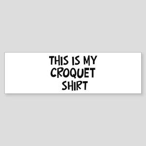 My Croquet Bumper Sticker