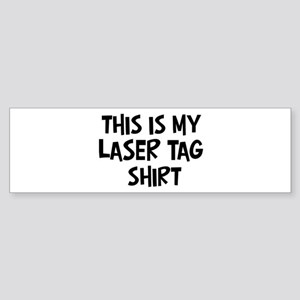 My Laser Tag Bumper Sticker