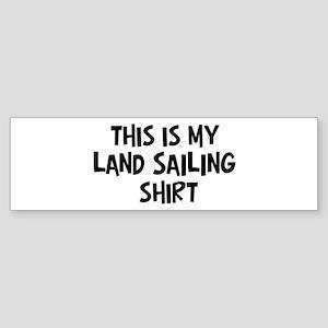 My Land Sailing Bumper Sticker