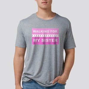 Walking for my sister Mens Tri-blend T-Shirt