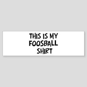 My Foosball Bumper Sticker