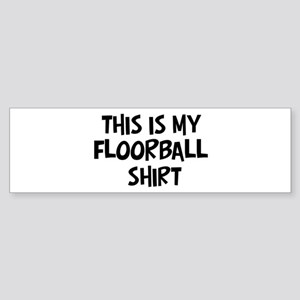 My Floorball Bumper Sticker