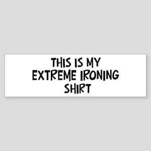My Extreme Ironing Bumper Sticker