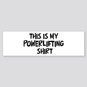My Powerlifting Bumper Sticker