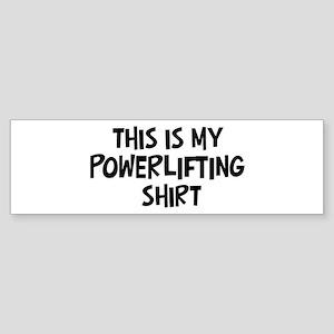 My Powerlifting Bumper Sticker