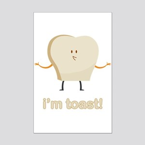 I'm Toast Mini Poster Print