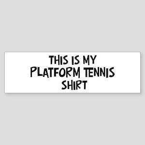 My Platform Tennis Bumper Sticker