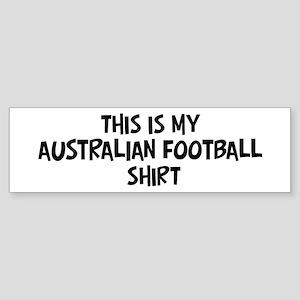 My Australian Football Bumper Sticker