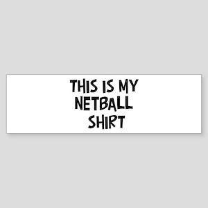 My Netball Bumper Sticker