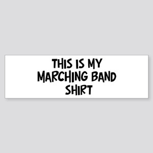 My Marching Band Bumper Sticker