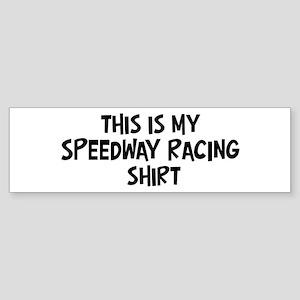 My Speedway Racing Bumper Sticker