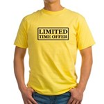 Limited Time Offer Yellow T-Shirt