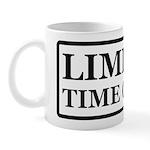 Limited Time Offer Mug