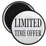 Limited Time Offer Magnet
