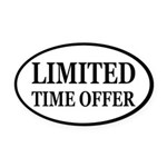 Limited Time Offer Oval Car Magnet