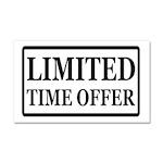 Limited Time Offer Car Magnet 20 x 12