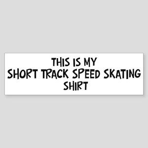My Short Track Speed Skating Bumper Sticker