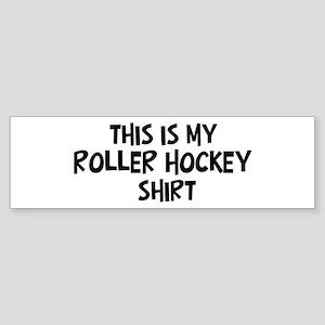 My Roller Hockey Bumper Sticker