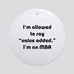 Value Added MBA Ornament (Round)
