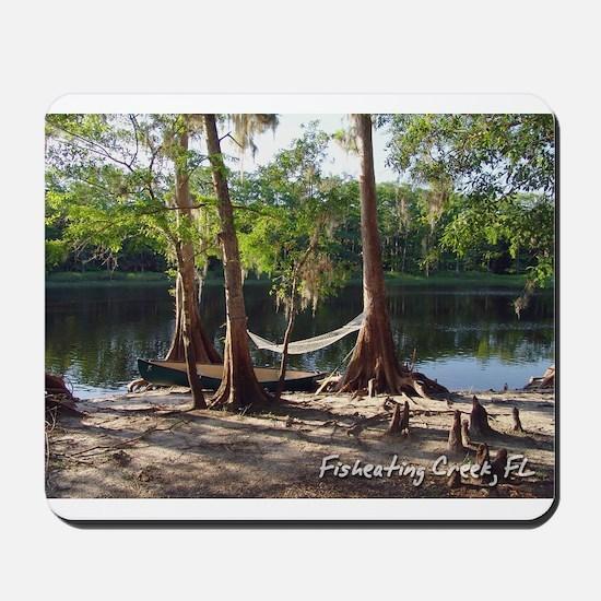 Fisheating Creek -Lazy Days Mousepad