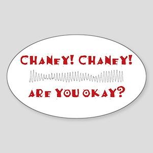 Chaney! Chaney! Oval Sticker