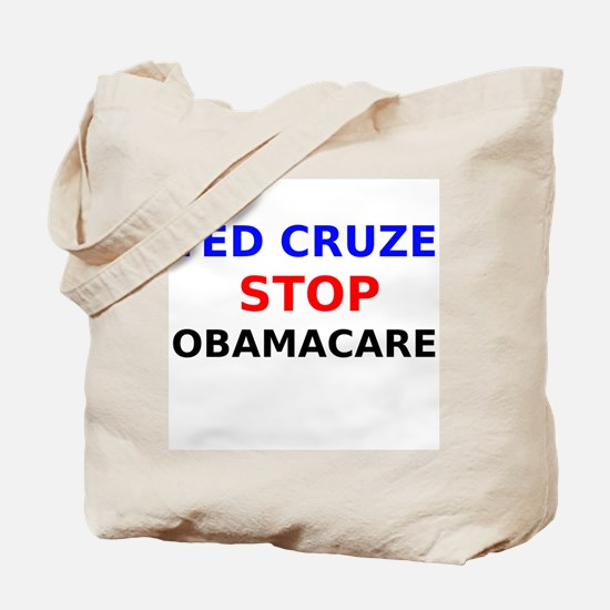 Ted Cruze Stop ObamaCare Tote Bag
