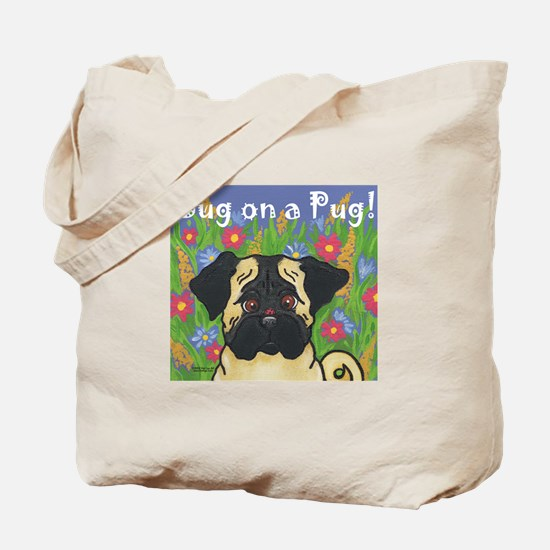 """Bug on a Pug"" Pug Tote Bag"