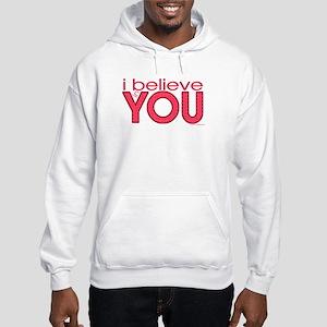 I believe in you Hooded Sweatshirt