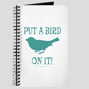 Put A Bird On It Journal
