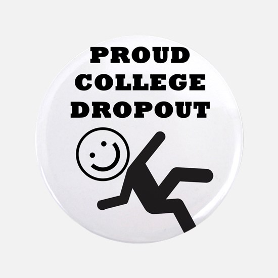 "DROPOUT 3.5"" Button"