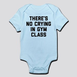 There's No Crying In Gym Class Infant Bodysuit