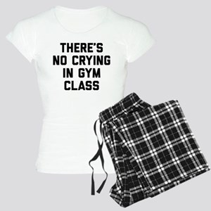 There's No Crying In Gym Cl Women's Light Pajamas