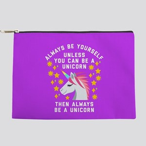 Always Be Yourself Unicorn Makeup Pouch