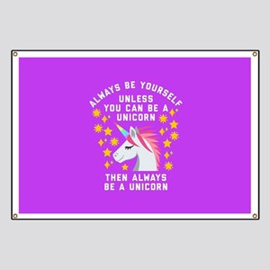 Always Be Yourself Unicorn Banner