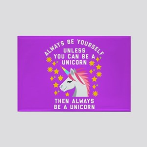 Always Be Yourself Unicorn Rectangle Magnet