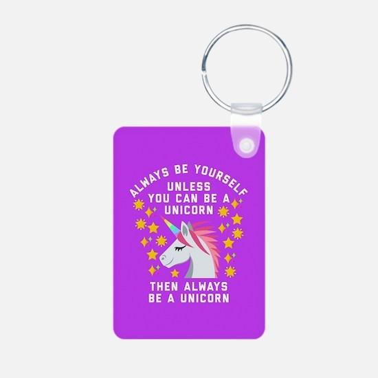 Always Be Yourself Unicorn Keychains
