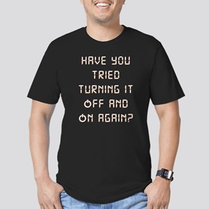 Have You Tried Turning Men's Fitted T-Shirt (dark)