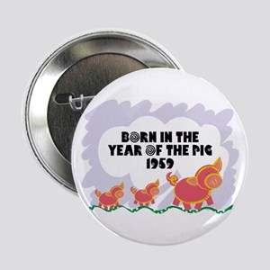 1959 Year Of The Pig Button