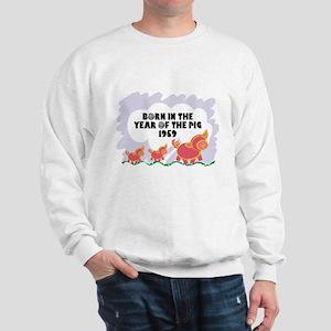 1959 Year Of The Pig Sweatshirt