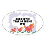 1947 Year Of The Pig Oval Sticker